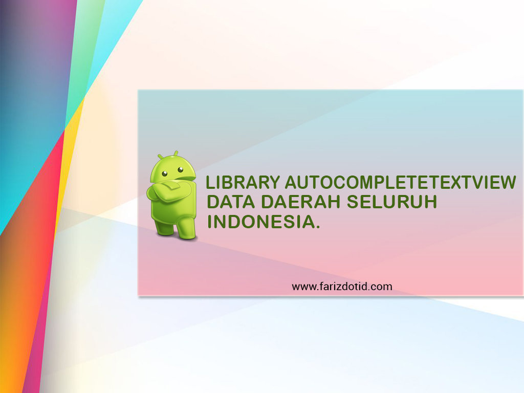 Library AutoCompleteTextview Daerah Indonesia