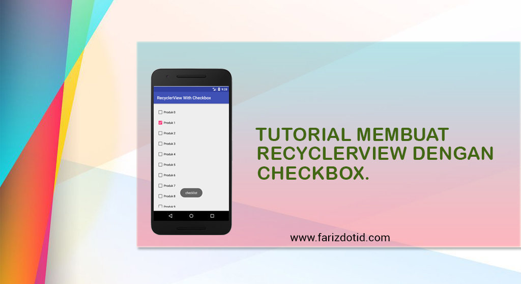Tutorial Membuat RecyclerView dengan Checkbox - farizdotid