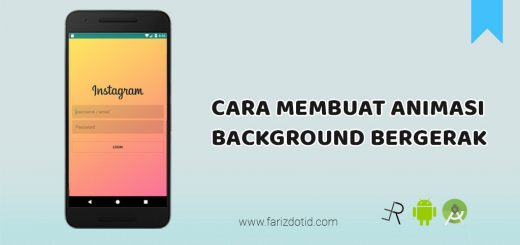 Cara Membuat Animasi Background Bergerak Android
