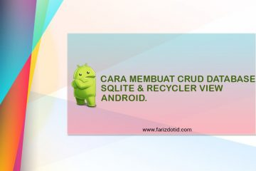 Cara Membuat CRUD Database Sqlite dan RecyclerView Android