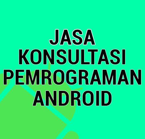 Jasa Konsultasi Pemrograman Android - farizdotid
