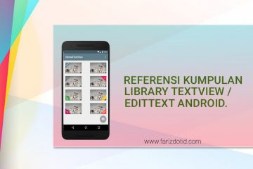 Kumpulan Referensi Library Textview EditText Android farizdotid
