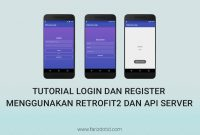 Tutorial Login dan Register Menggunakan Retrofit2 dan API Server farizdotid