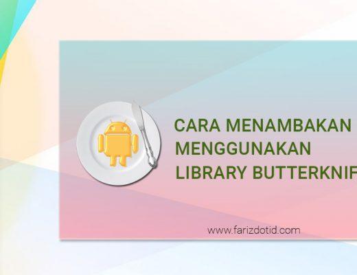 cara menambahkan dan menggunakan library butterknife