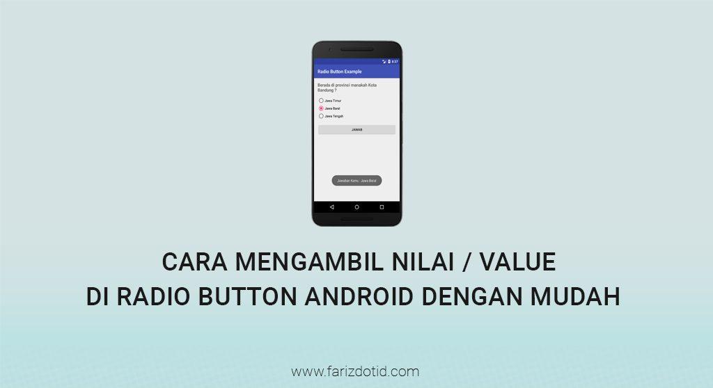 Cara Mengambil Nilai di Radio Button Android Dengan Mudah