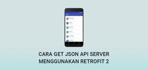 Cara GET JSON API Server Menggunakan Retrofit2