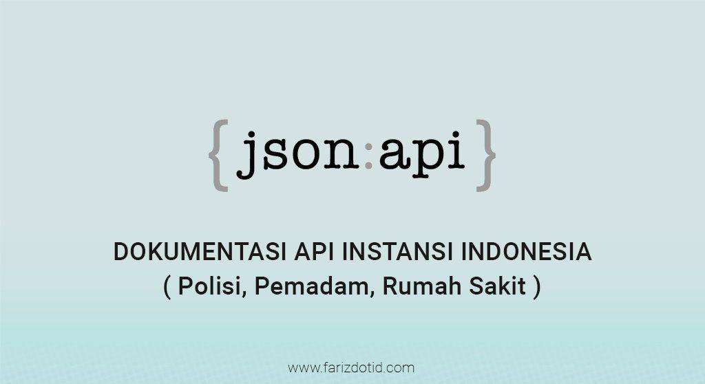 Dokumentasi API Instansi Indonesia ( Polisi, Pemadam, Rumah Sakit )