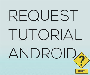 Request Tutorial Pemrograman Android