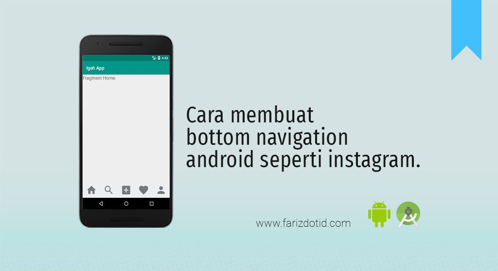 Cara Membuat Bottom Navigation Android Seperti Instagram