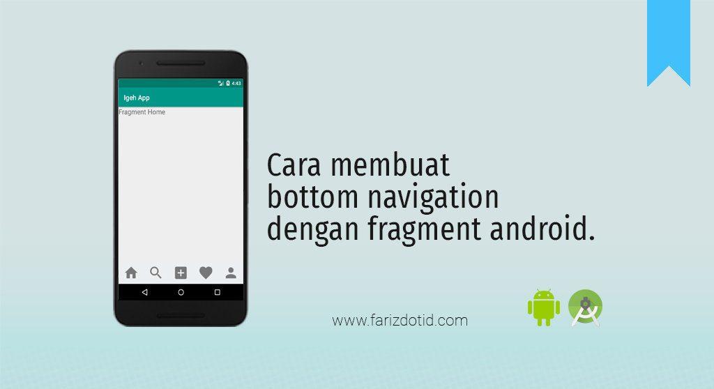 Cara Membuat Bottom Navigation Dengan Fragment Android