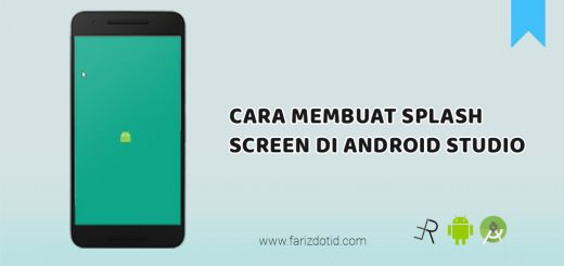 Cara Membuat SplashScreen di Android Studio