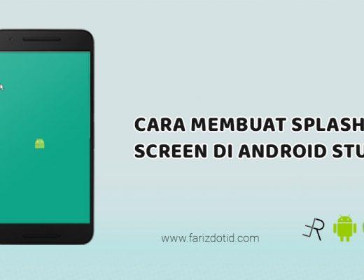 Cara Membuat SplashScreen di Android Studio
