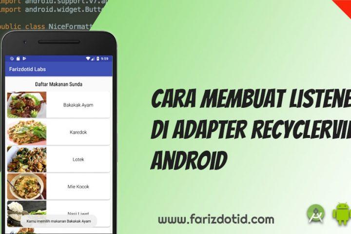 Cara Membuat Listener di Adapter RecyclerView Android
