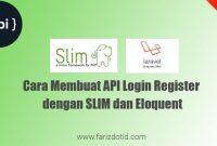 Cara Membuat API Login Register Dengan SLIM Framework