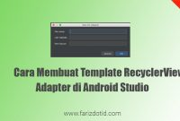 cara membuat template recyclerview adapter android