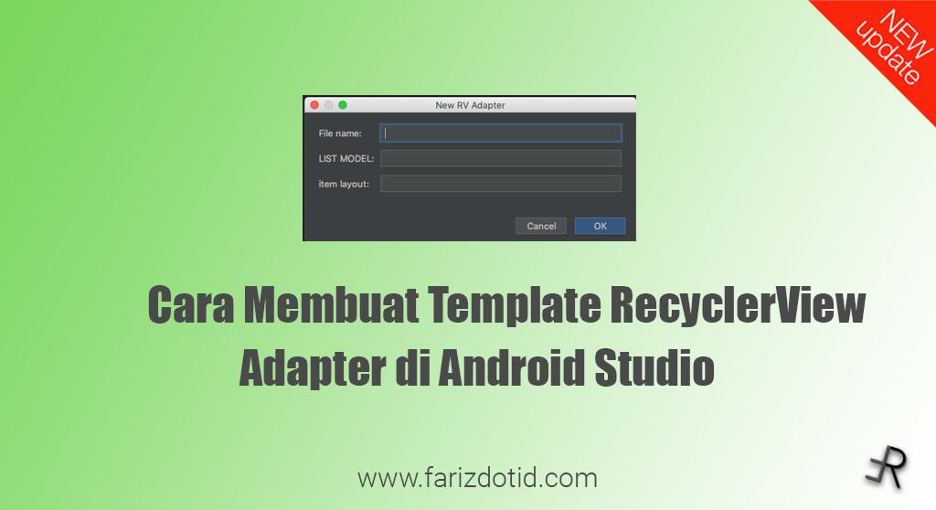 cara membuat template recyclerview adapter android